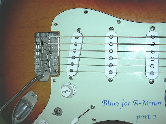 Blues for A-minor Part 2