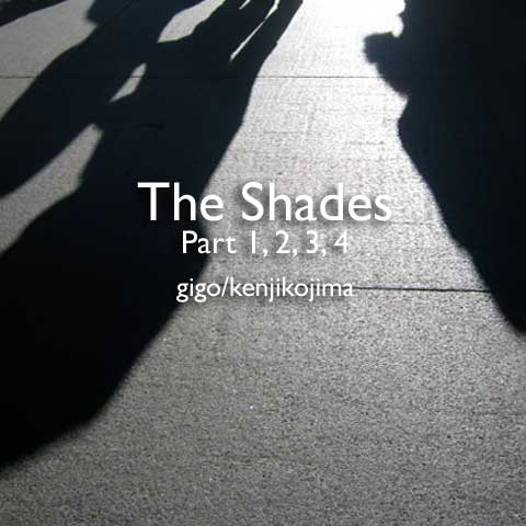 The Shades Part 1,2,3,4