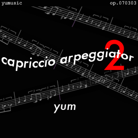 アルペジエイタ狂想曲第2番〜ポルタメントに魅せられて〜(op.070303)