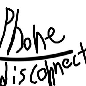 Phone disconnect