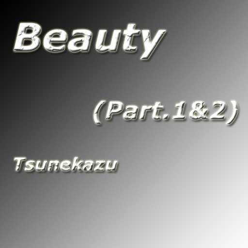 Beauty (Part1&2)
