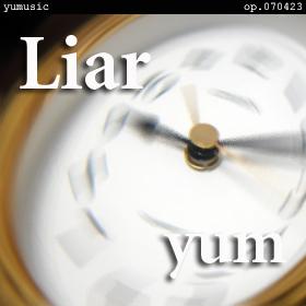 Liar op.070423