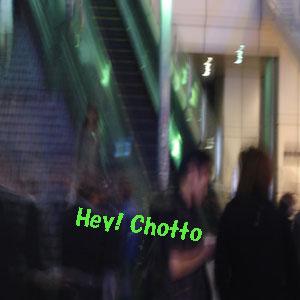 Hey Chotto