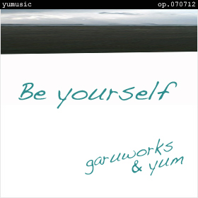 Be yourself op.070712