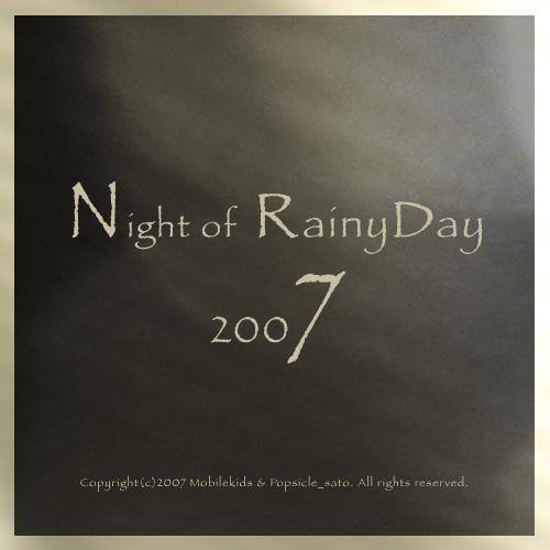 Night of RainyDay 2007