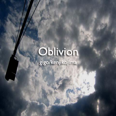 Oblivion [忘却]