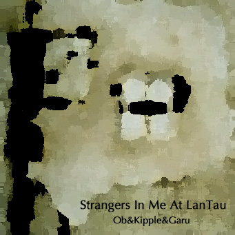 Strangers In Me At LanTau