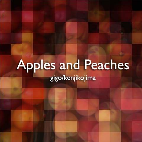 Apples and Peaches
