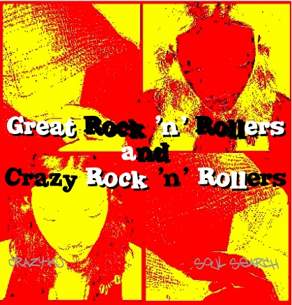 Great Rock'n Rollers And Crazy Rock'n Rollers