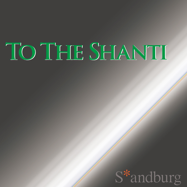 To The Shanti