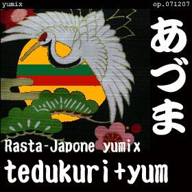 """あづま """"Rasta-Japone"""