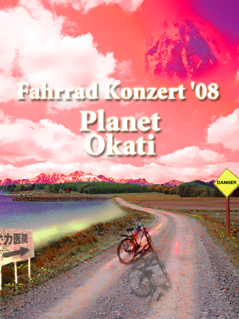 """Fahrrad Konzert '08 """"Planet Okati"""""""