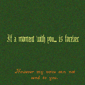If a moment with you...