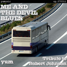 ME AND THE DEVIL BLUES op.080311