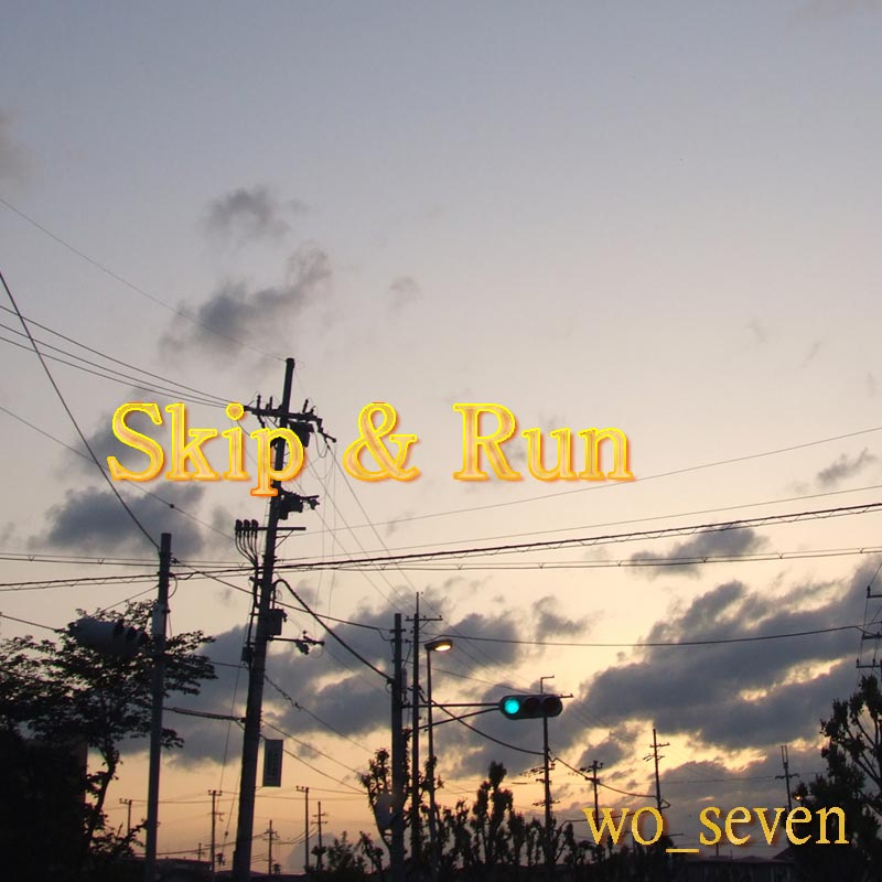 Skip & Run