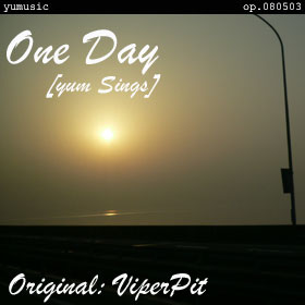 One Day [yum sings] op.080503