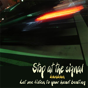 Stop at the signal