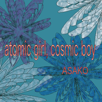 atomic girl, cosmic boy