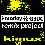 i-morley and GBUC (kiMix)
