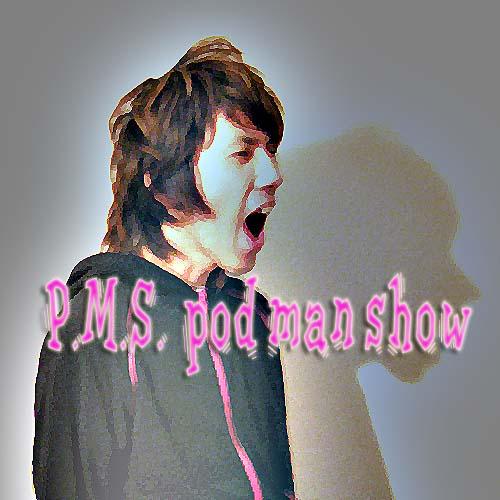 pod man show第1回